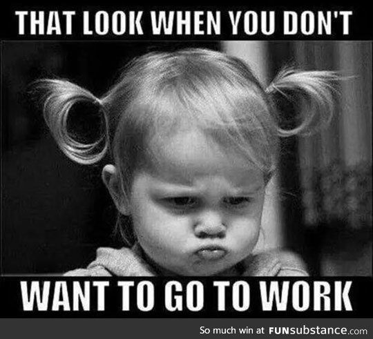 Pretty Much Every Single Morning Funsubstance Work Humor Funny Images Funny Quotes