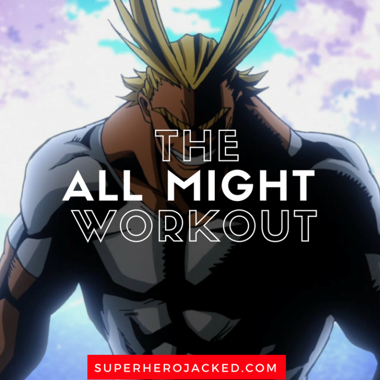 All Might Workout Routine Train Like The World S Greatest Hero Fun Workouts Workout Routine Fitness Motivation