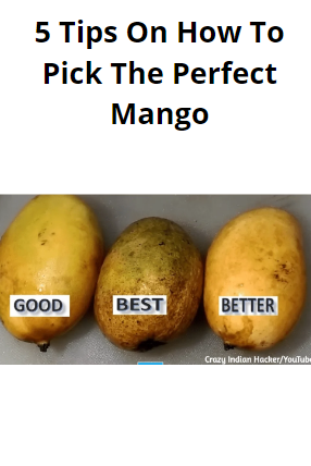 These 5 Reliable Tips For Picking The Perfect Mango Might Save You From Ever Eating A Bad One In 2020 Eat Mango Food