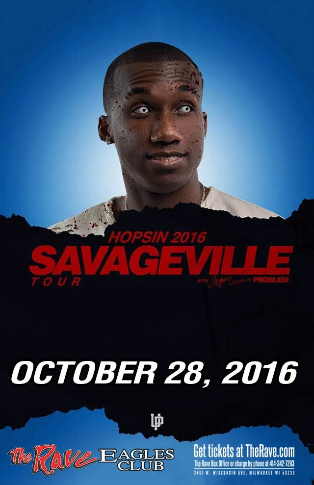 savageville tour hopsin with problem friday october 28 2016 at 7 30pm the rave eagles club. Black Bedroom Furniture Sets. Home Design Ideas