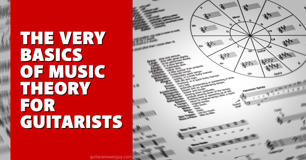 The Very Basics of Music Theory for Guitarists | Music theory ...