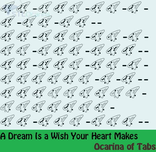 A Dream Is A Wish Your Heart Makes Tabbed By Ocarina Of Tabs