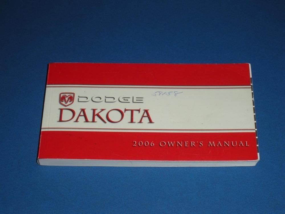 2006 Dodge Dakota Owners Manual Book Guide Owners Manuals Dakota Dodge Dakota