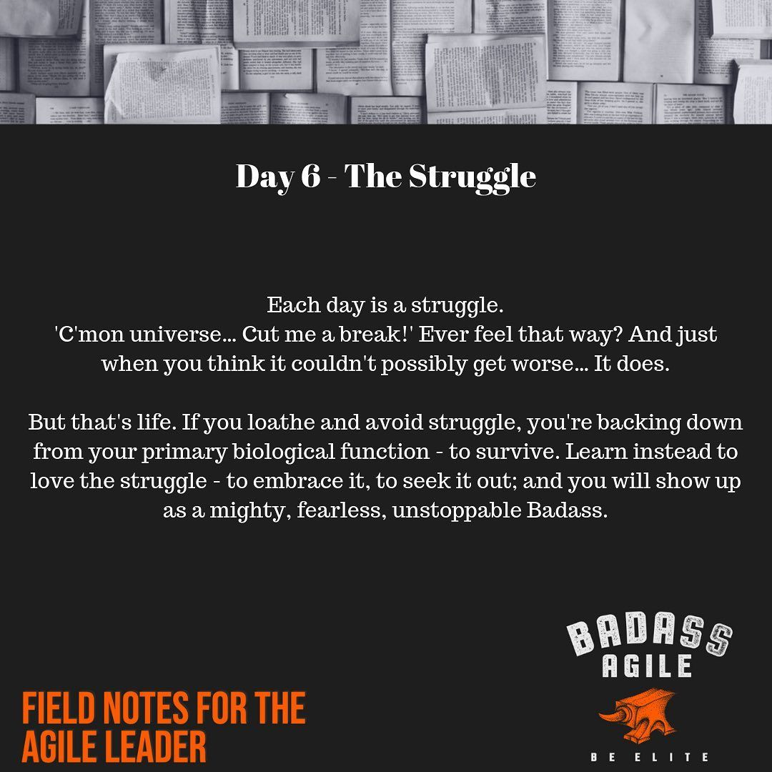 You Know What Every Day Is A Struggle And That S Okay It S Life Don T Avoid The Struggle Instead You Should Embrace It Badass A Struggling Life Day