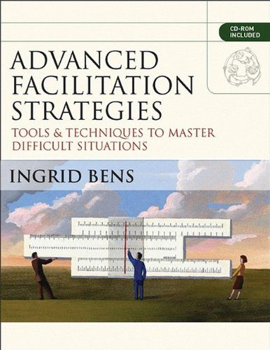 advanced facilitation strategies  tools and techniques to