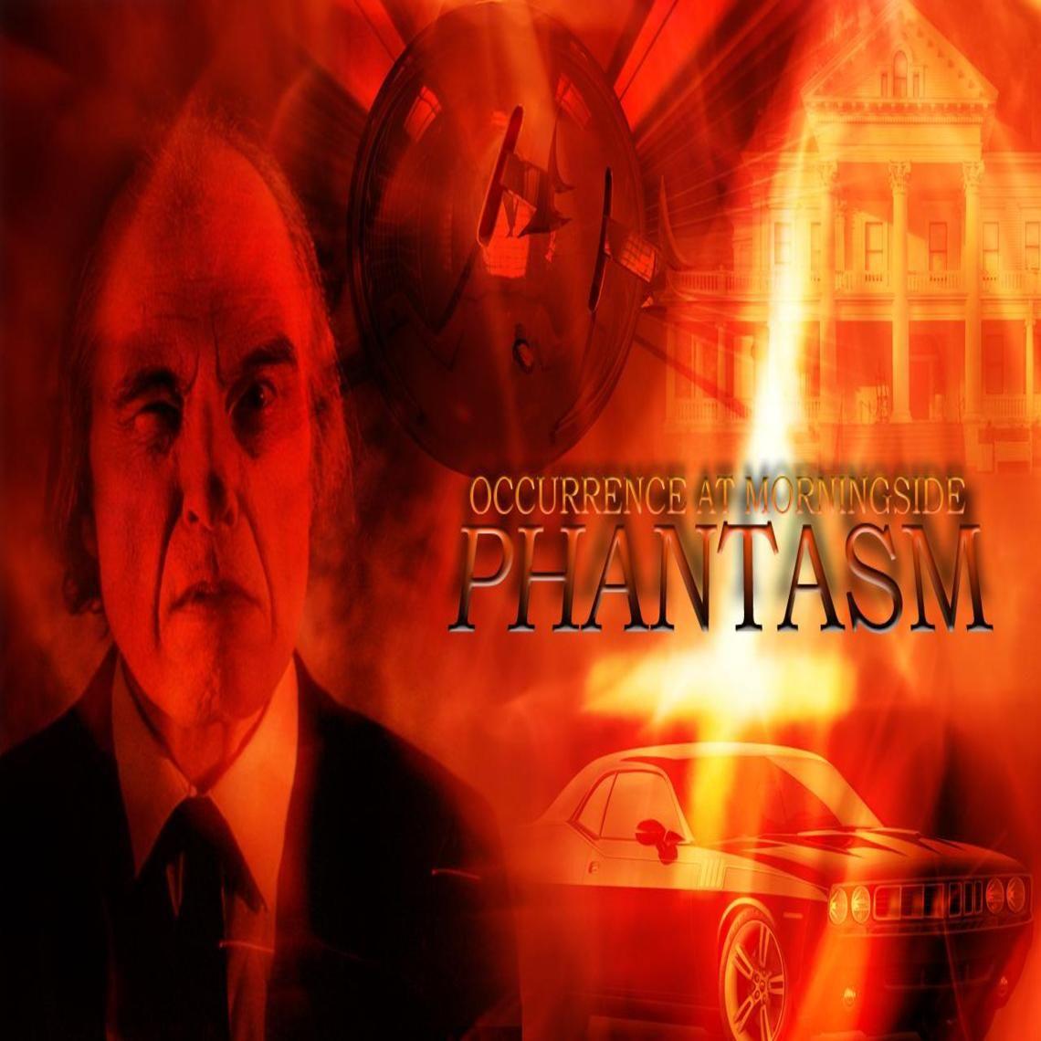 Phantasm - Occurrence at Morningside