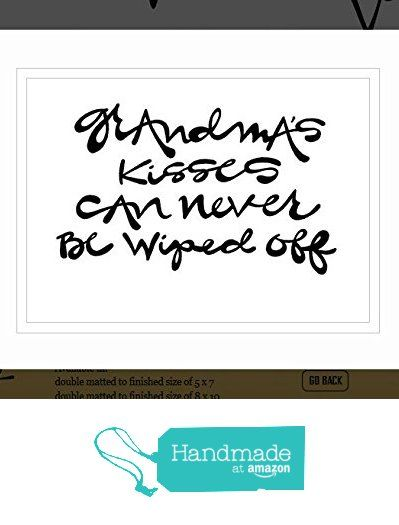 G Art Original Saying Quote Grandmas Kisses Can Never Be Wiped