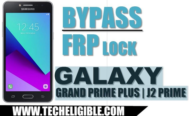 Bypass Google Account FRP Galaxy Grand Prime Plus, Galaxy J2