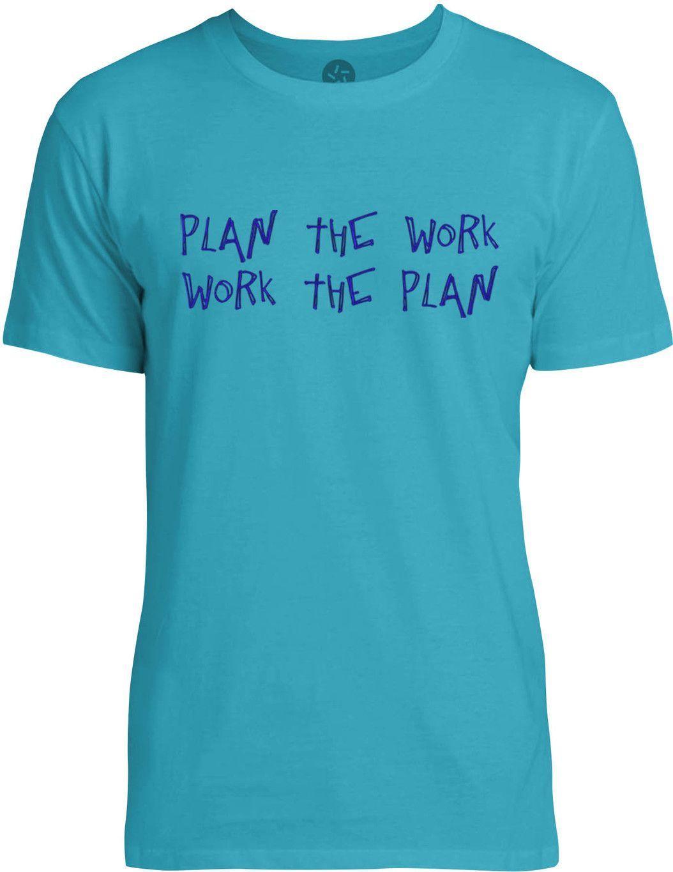 Plan the Work (Blue) Mens Fine Jersey T-Shirt
