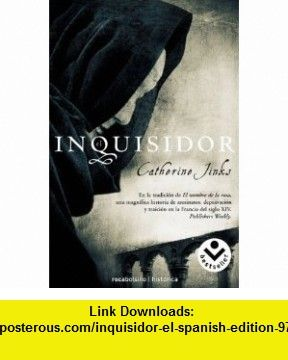 Inquisidor, El (Spanish Edition) (9788496940215) Catherine Jinks , ISBN-10: 8496940217  , ISBN-13: 978-8496940215 ,  , tutorials , pdf , ebook , torrent , downloads , rapidshare , filesonic , hotfile , megaupload , fileserve