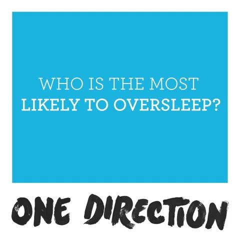 Which One Direction member oversleeps the most?