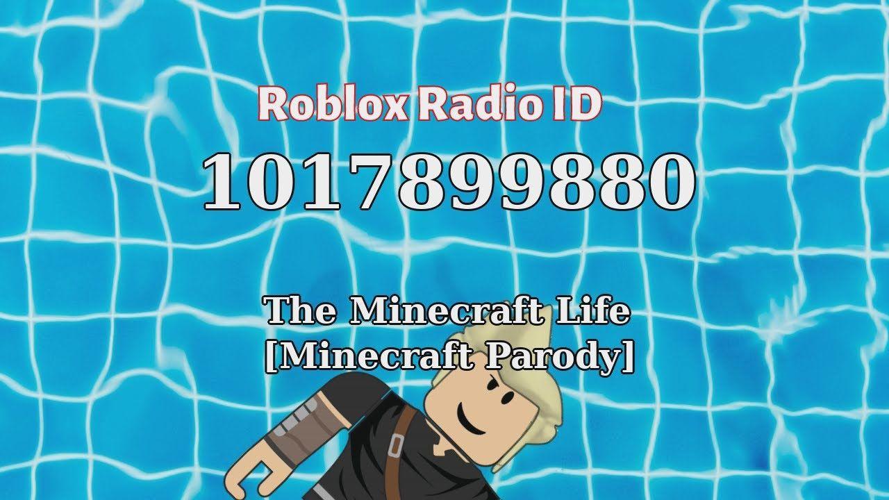 The Minecraft Life Minecraft Parody Roblox Id Roblox Radio Code Rob In 2021 Roblox Music Radio Radio