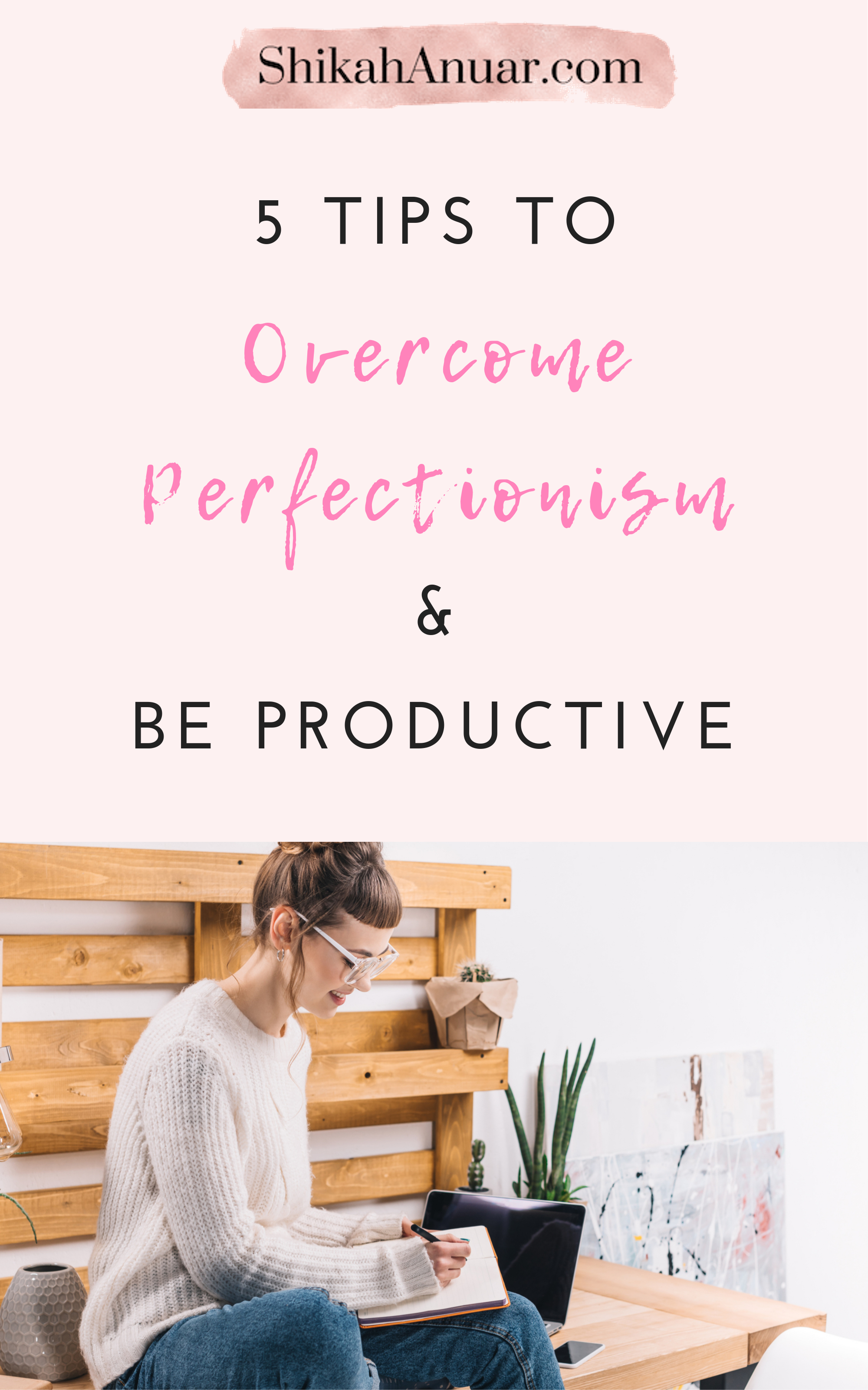 Free Printable How To Overcome Perfectionism And Be