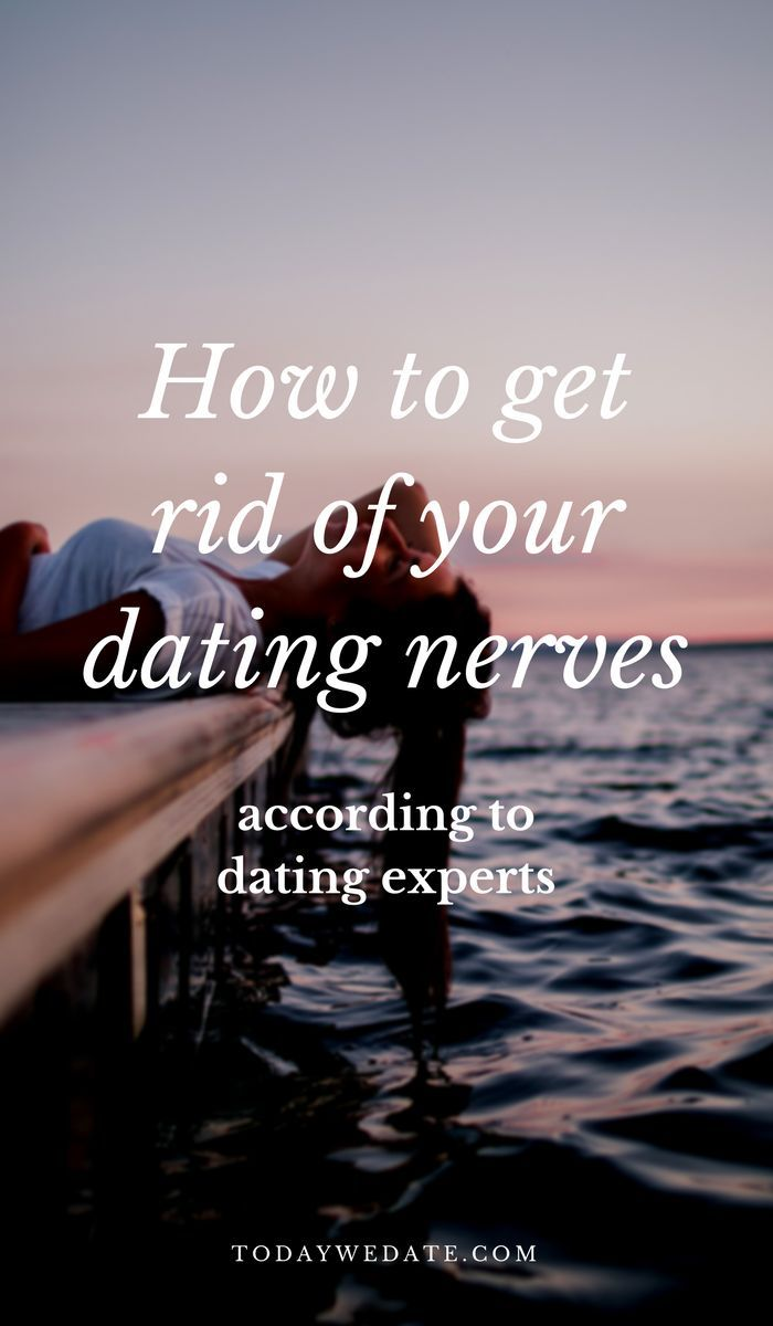 how to calm dating nerves