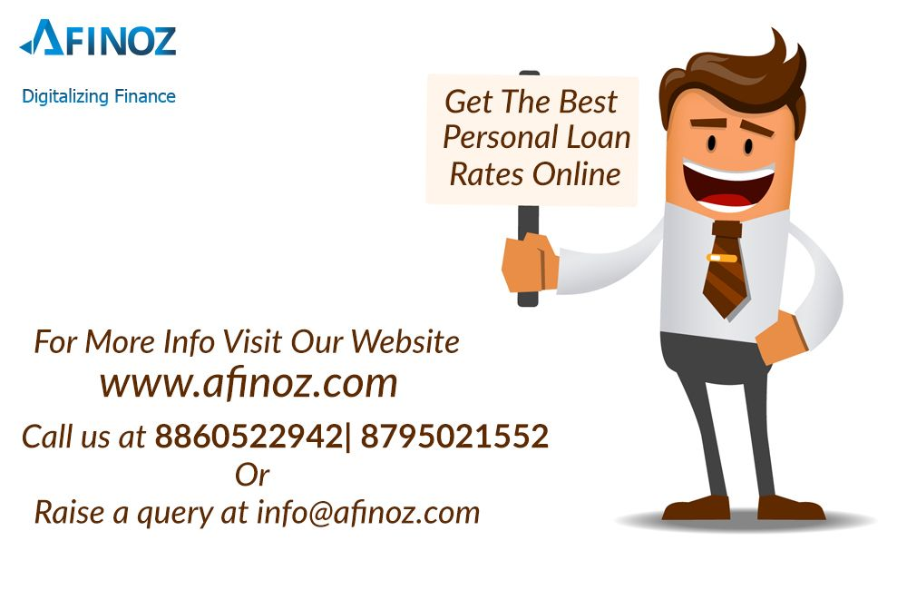 Best Personal Loan Rates >> Get Quick Personal Loan Services From Afinoz Best Interest