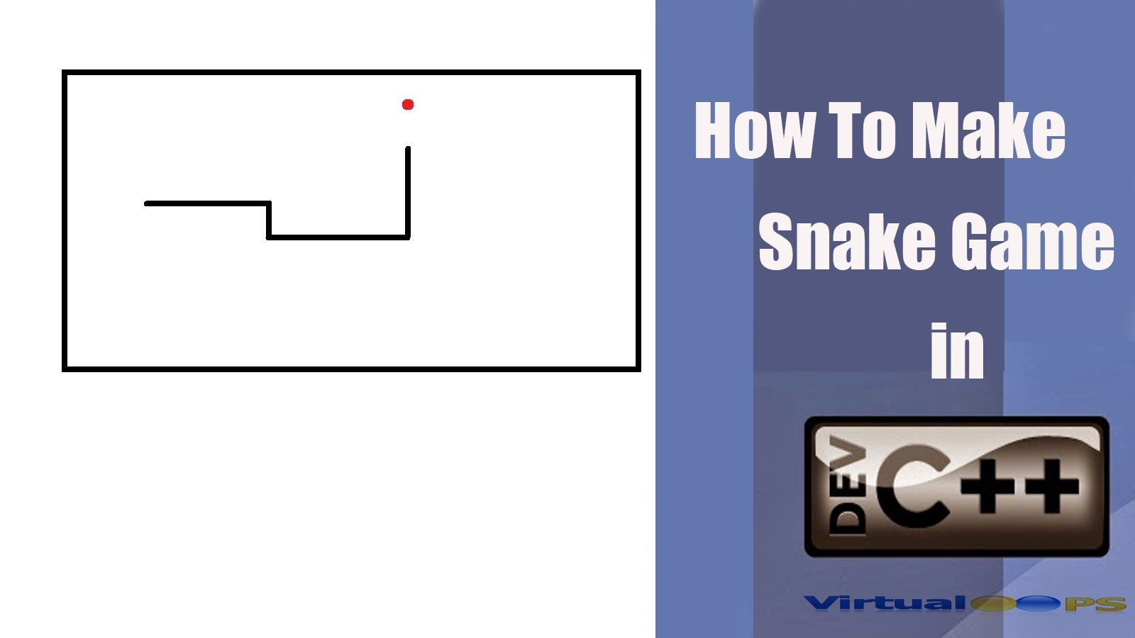 How to make Snake in Dev C++ | Virtualoops | Snake game
