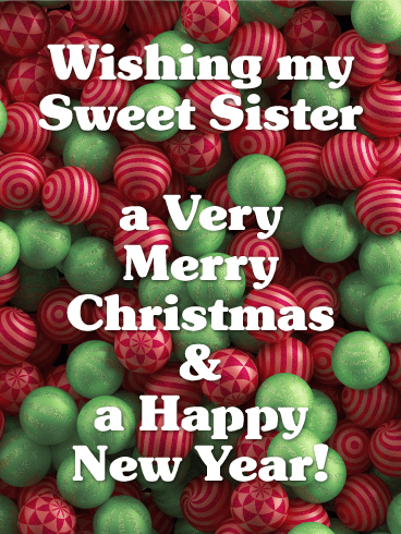 For My Sweet Sister Merry Christmas Card Birthday Greeting Cards By Davia Merry Christmas Card My Sweet Sister Birthday Greeting Cards