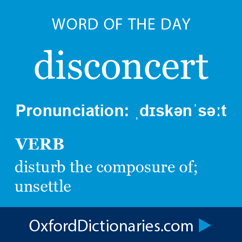 Word Of The Day: Disconcert Click Through To The Full