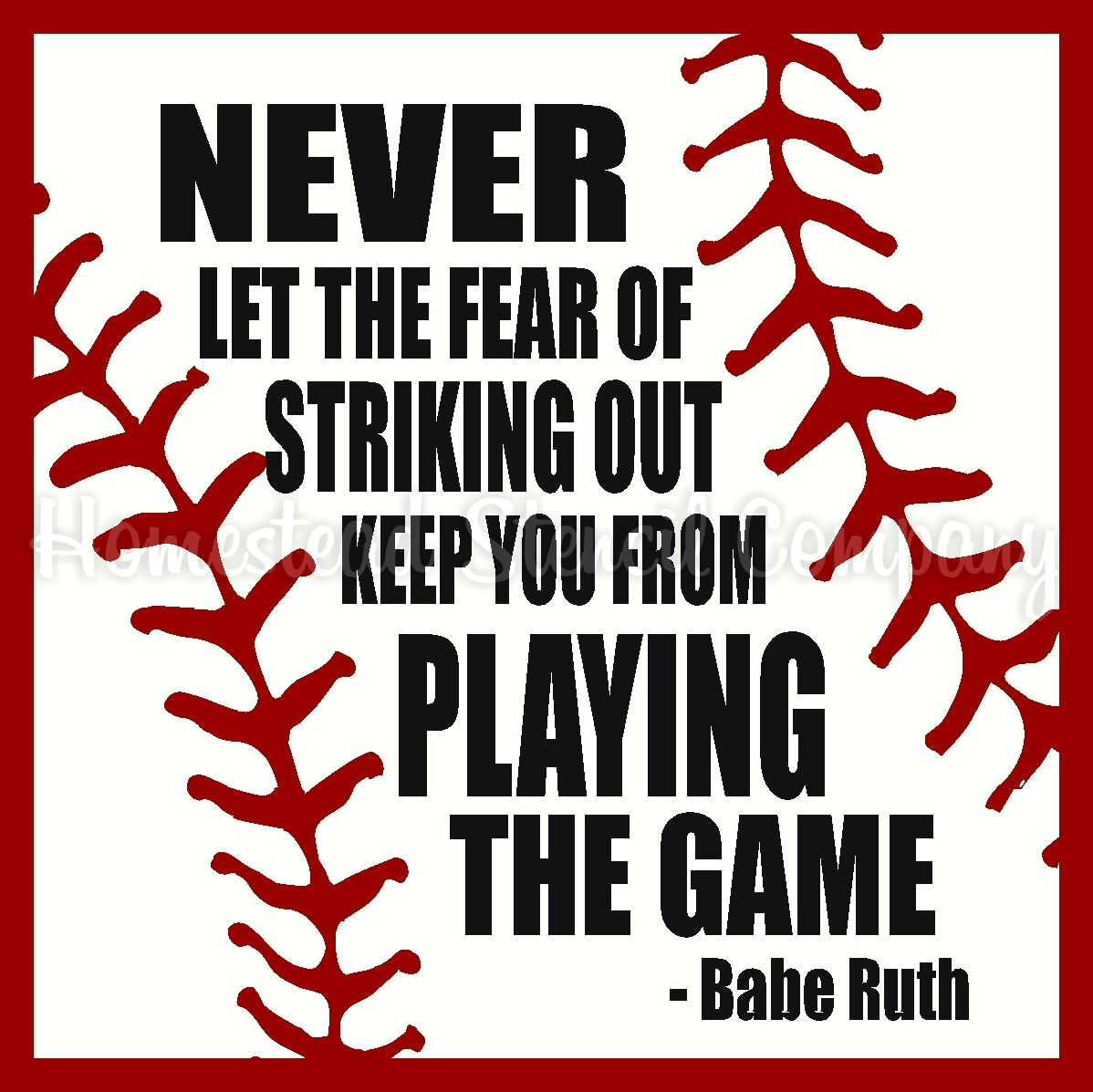 STENCIL ITEM 6280 NEVER LET THE FEAR OF STRIKING OUT KEEP