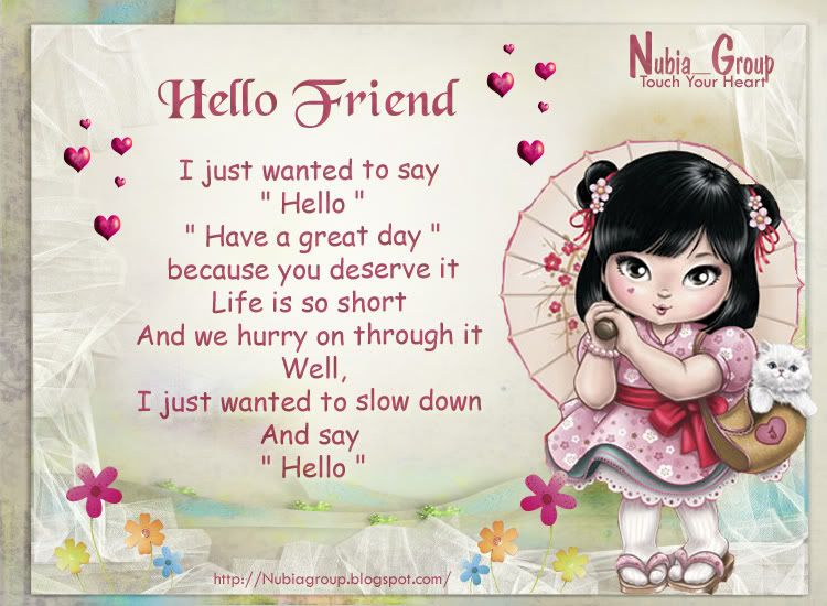 Image result for hello friend quotes