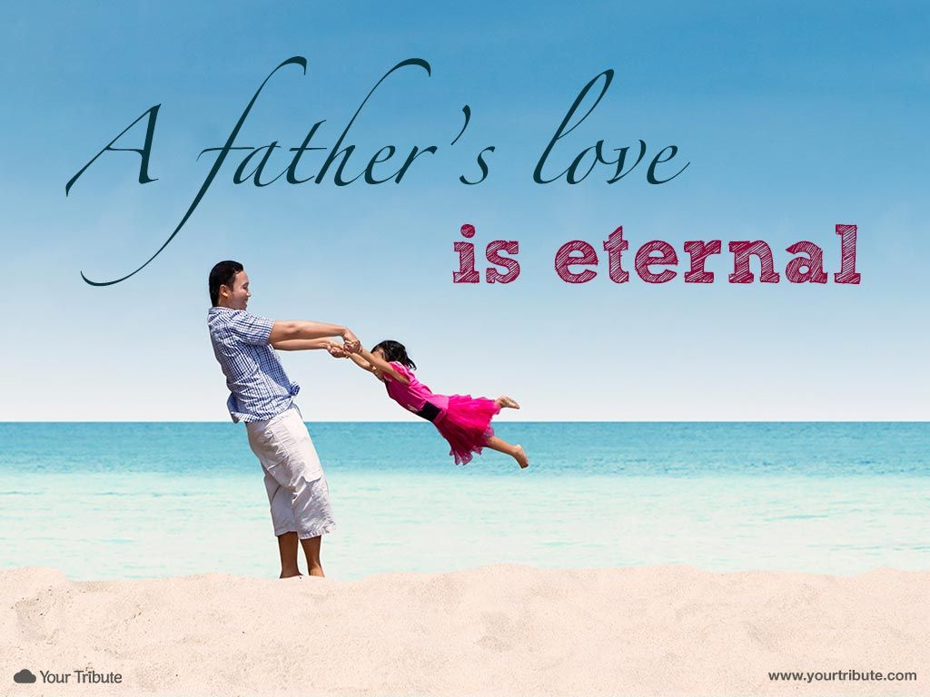 Tribute To Father Quotes: A Father's Love Is Eternal. #lossoffather #quotes