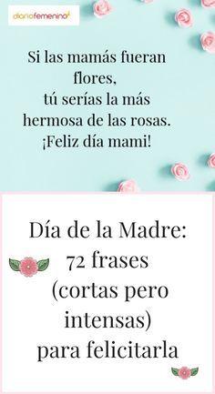 Día de la Madre: 72 frases (cortas pero intensas) para felicitarla