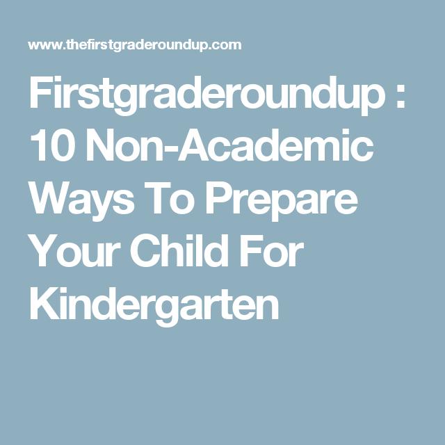Firstgraderoundup : 10 Non-Academic Ways To Prepare Your Child For Kindergarten