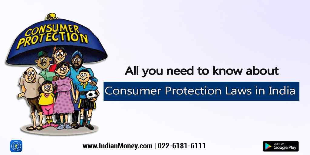 Everything You Need To Know About The Consumer Protection Laws In India Consumer Protection Consumers Drug Control