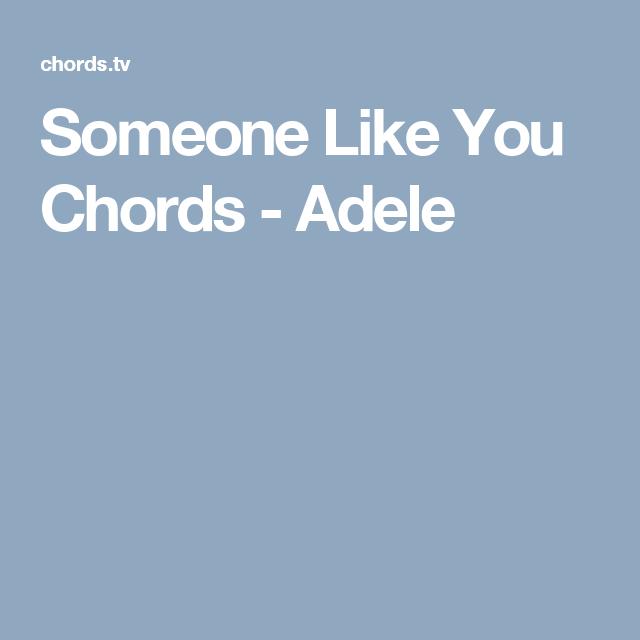 Someone Like You Chords - Adele   Guitar   Pinterest   Adele ...