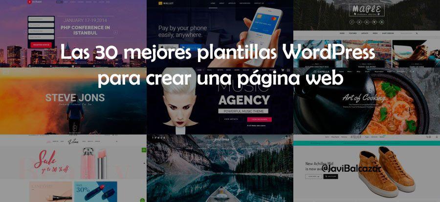 Las 30 mejores plantillas WordPress para crear una página web ...