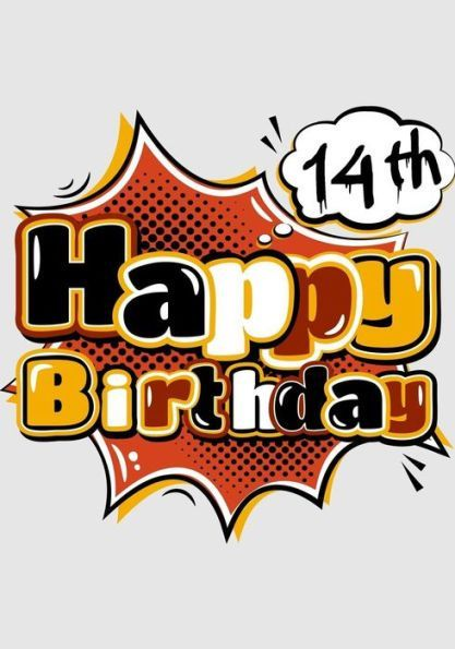 Happy 14th Birthday Books For Children Journal Notebook 14 Year Old Jour