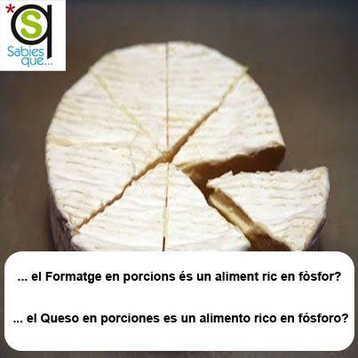 El #Quesoenporciones es un alimento rico en fósforo / El #formatgeenporcions és un aliment ric en fòsfor  .