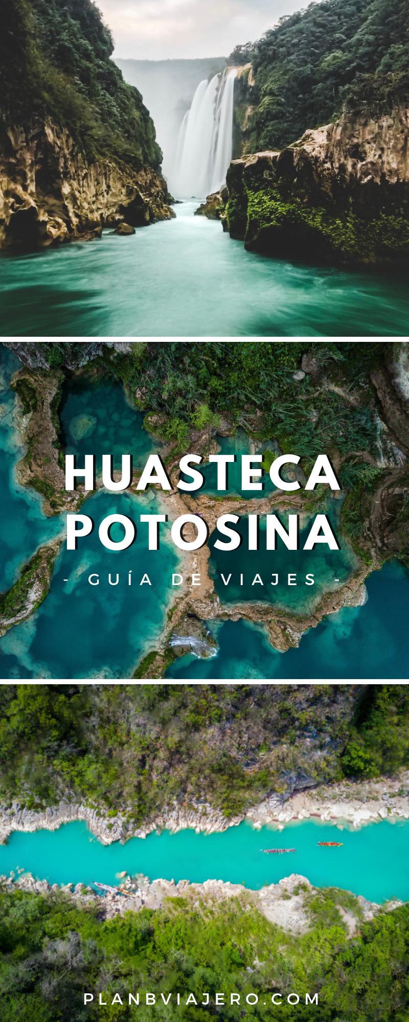 Guía para visitar la Huasteca Potosina