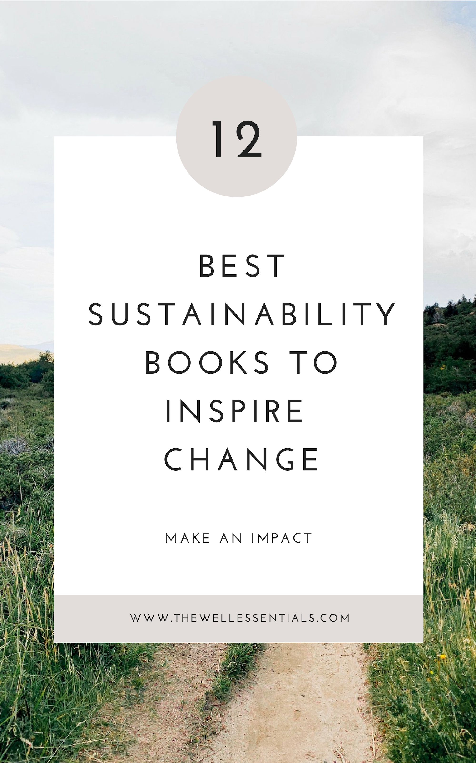 12 Best Sustainability Books To Inspire Change