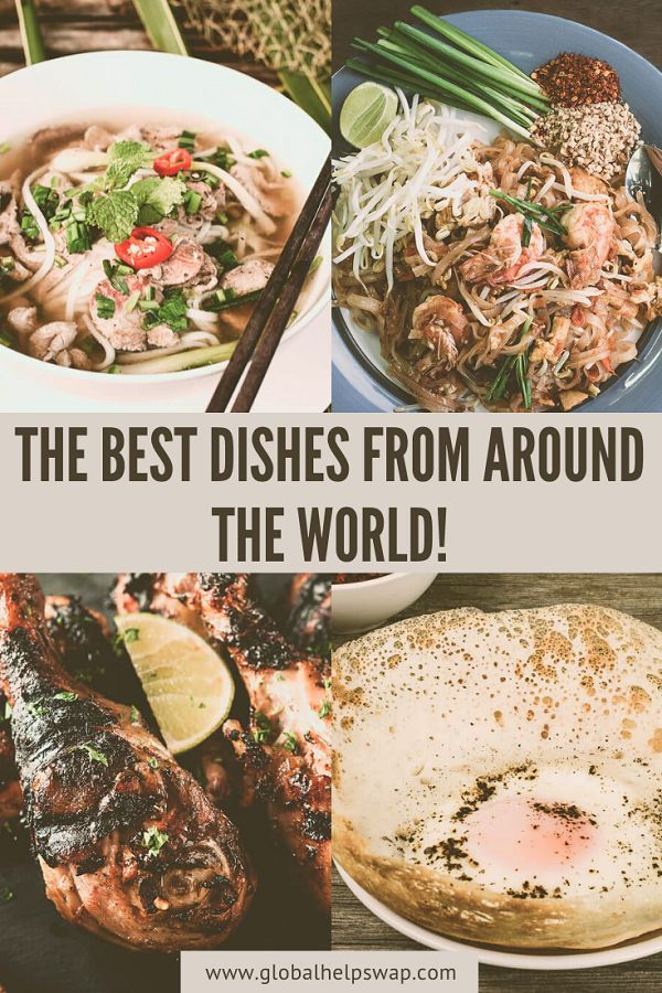 Photo of The Best Dishes From Around The World!