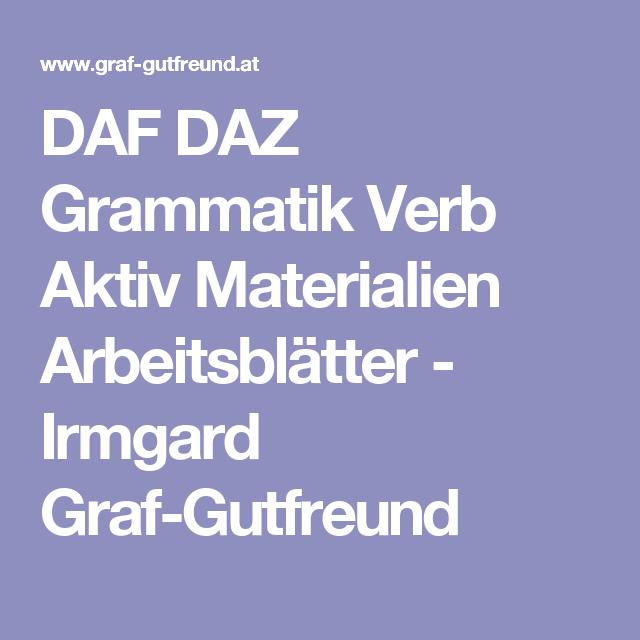DAF DAZ Grammatik Verb Aktiv Materialien Arbeitsblätter - Irmgard ...