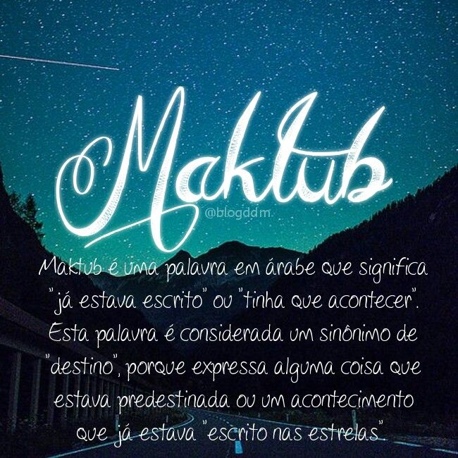 Quote Maktub Blogddm Frase Quotes True Love Frases Quotes