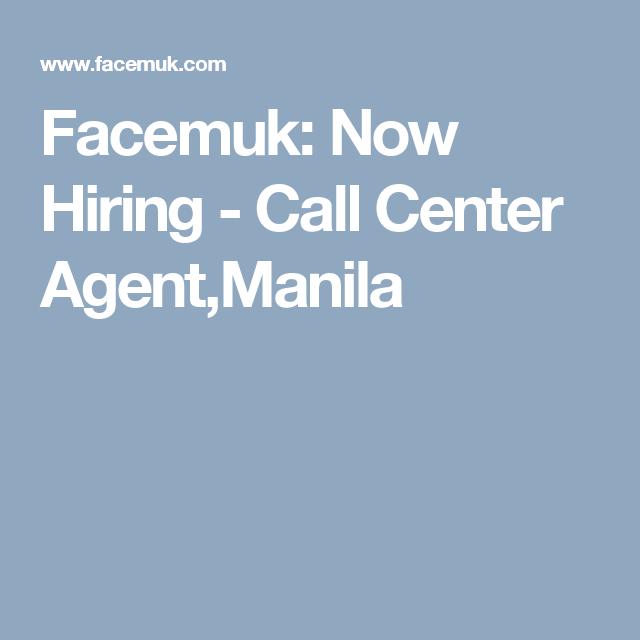 Facemuk: Now Hiring - Call Center Agent,Manila