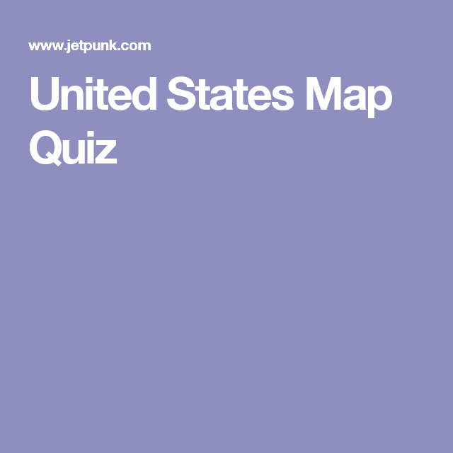 Bet most yanks wouldn't have a clue about the geography of our brilliant country. United States Map Quiz Map Quiz United States Map State Map