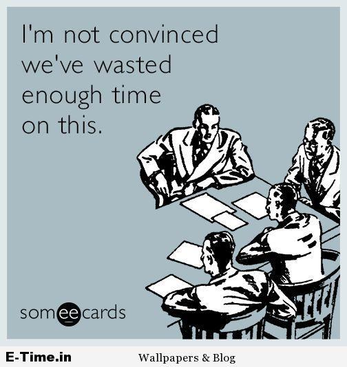 Senior Executive Meeting Work Humor Workplace Humor Workplace Memes