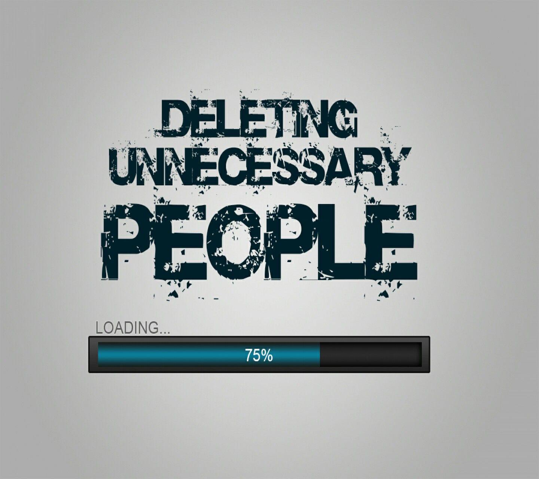 Deleting unnecessary people Best whatsapp dp, Whatsapp