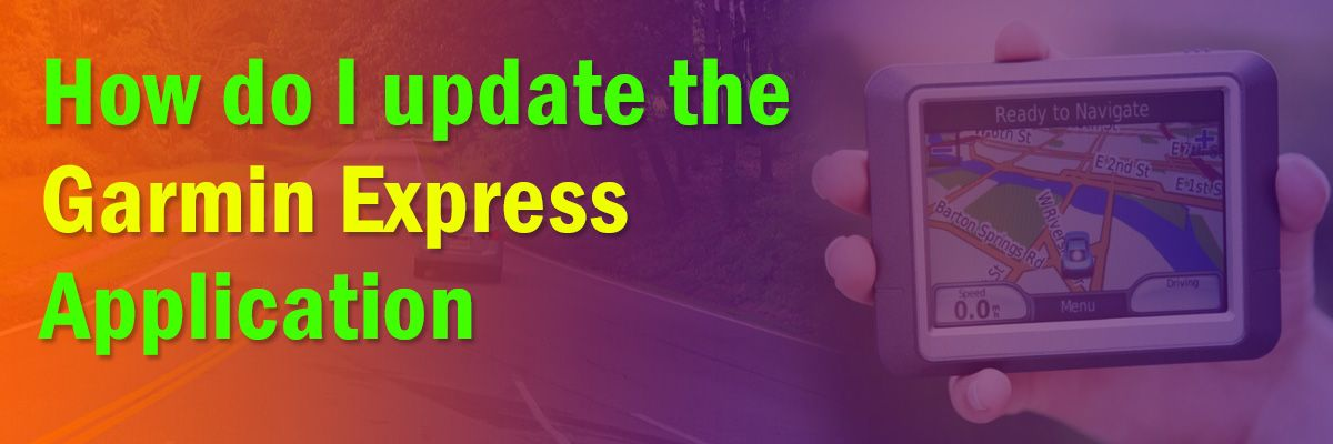 How do I update the Garmin Express Application in 2020