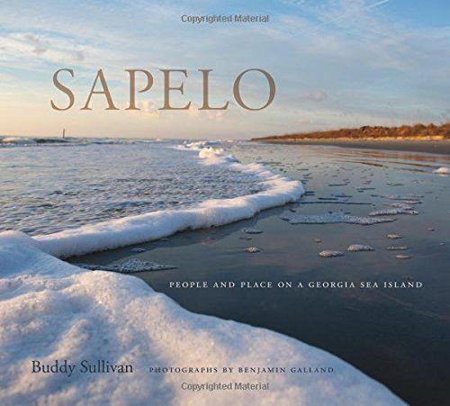 Sapelo: People and Place on a Georgia Sea Island