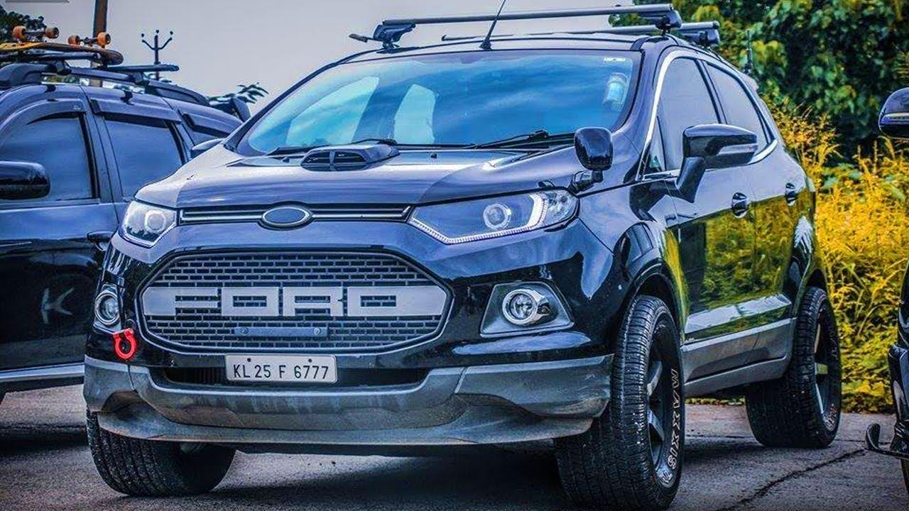 Modified Ford Ecosport Awesome Video Best Modifications Car