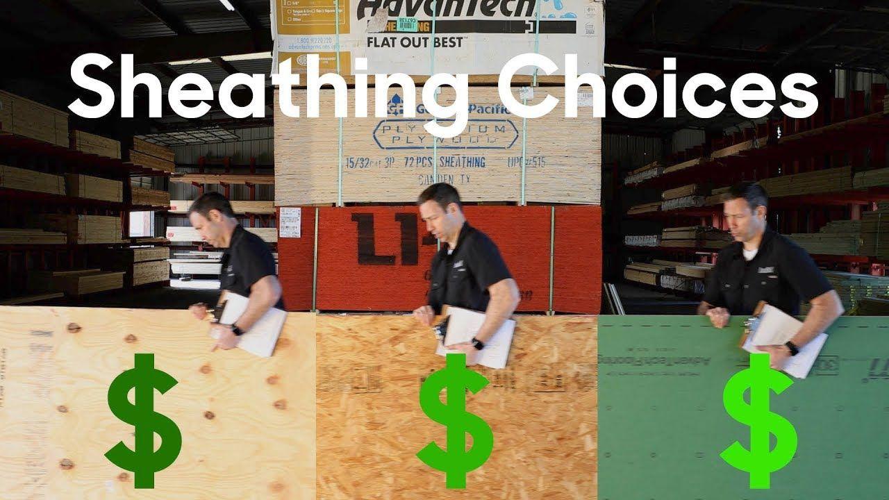 Framing Osb Vs Plywood Vs Zip Vs Zip R Sheathing Options Costs Youtube Sheathing Framing Construction Osb