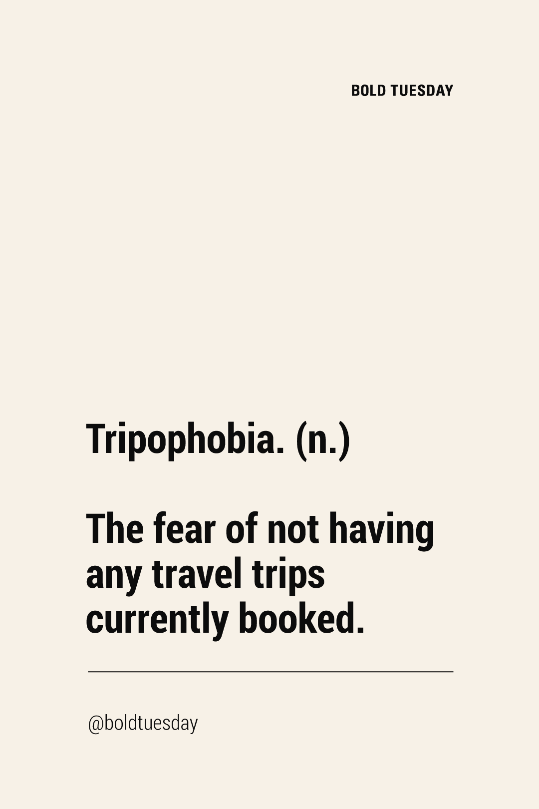 Are You Suffering Of Tripophobia Funniest Travel Quotes You Haven T Heard Before Travelersquotes Funny Travel Quotes Journey Quotes Travel Words