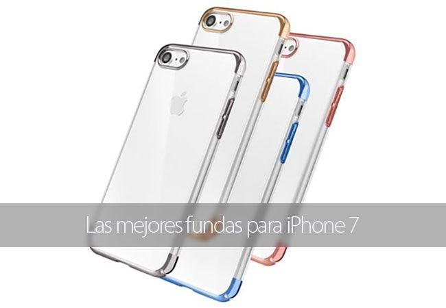 Las mejores fundas y carcasas para iPhone 7