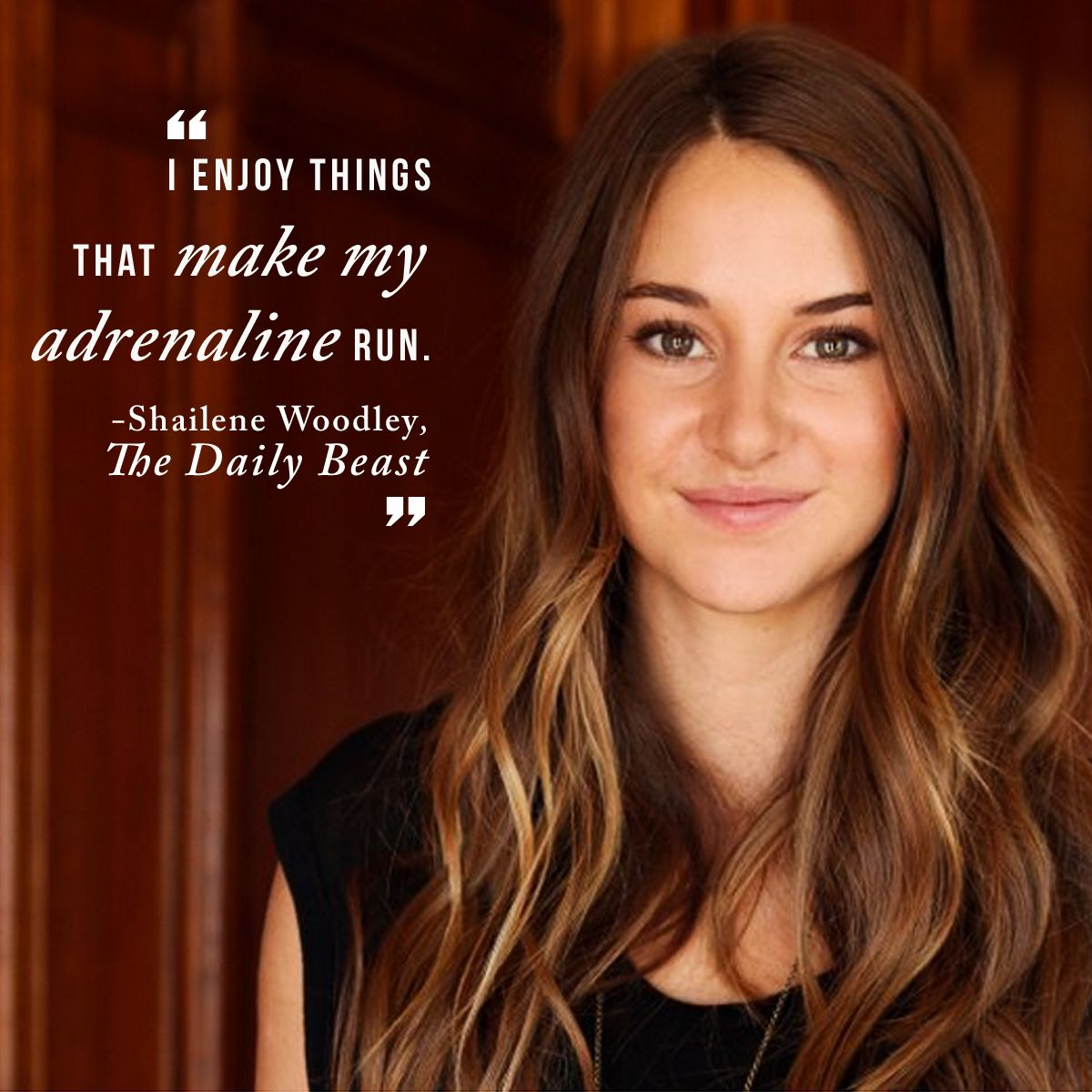 Brave. Selfless. Kind. Smart. Honest. Shailene Woodley is a little bit of everything. Check out her interview on @Matty Chuah Daily Beast!