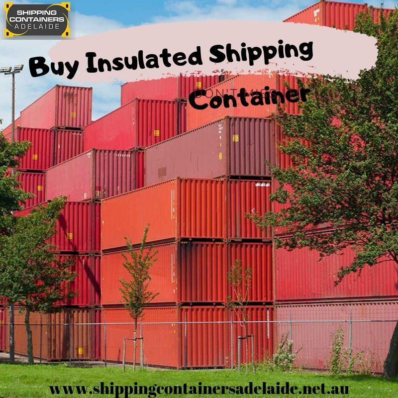 Buy Insulated Shipping Containers In Adelaide Shipping Container Buy Shipping Container Insulated
