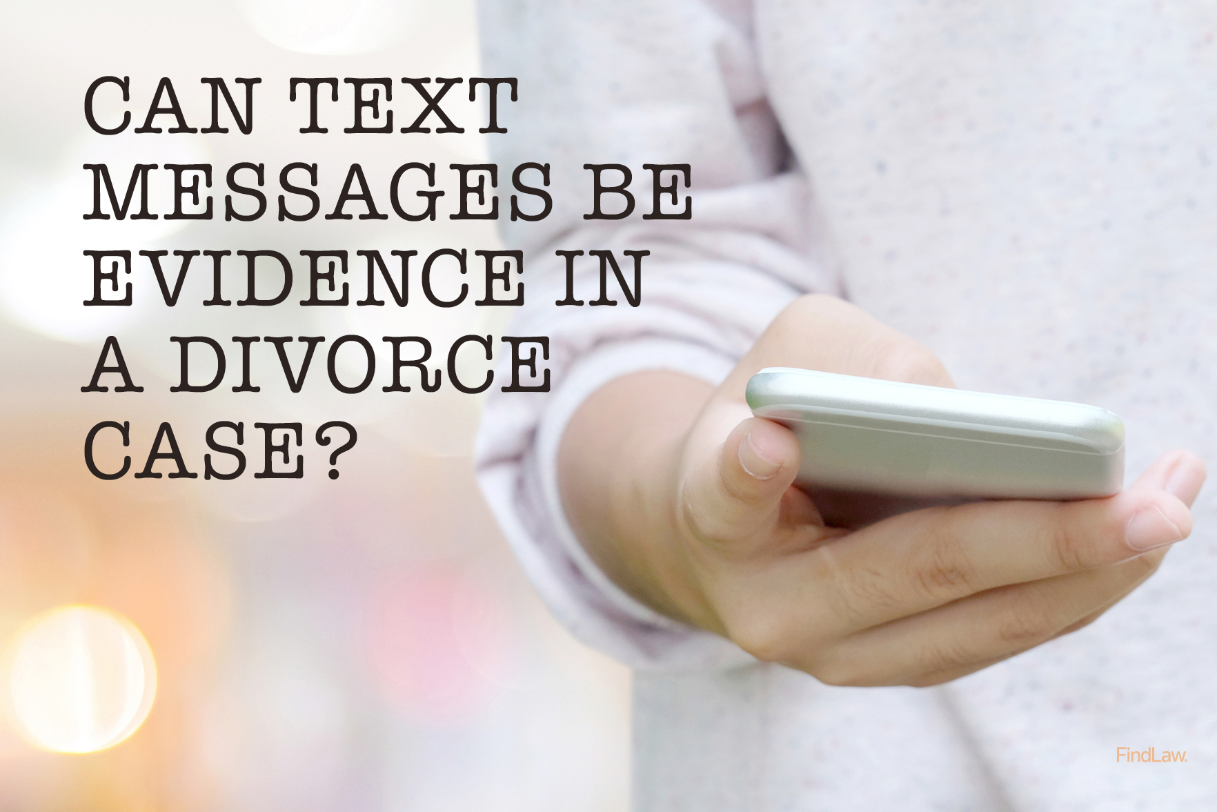 Text messages in divorce cases